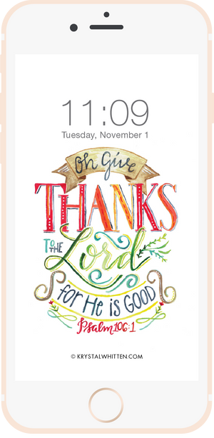 Oh Give Thanks to the Lord Lock Screen (11/15)