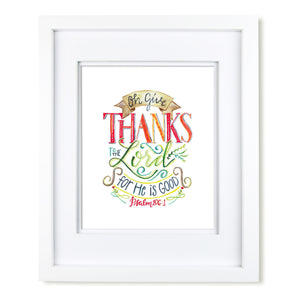 """Oh Give Thanks to the Lord"" scripture art print"