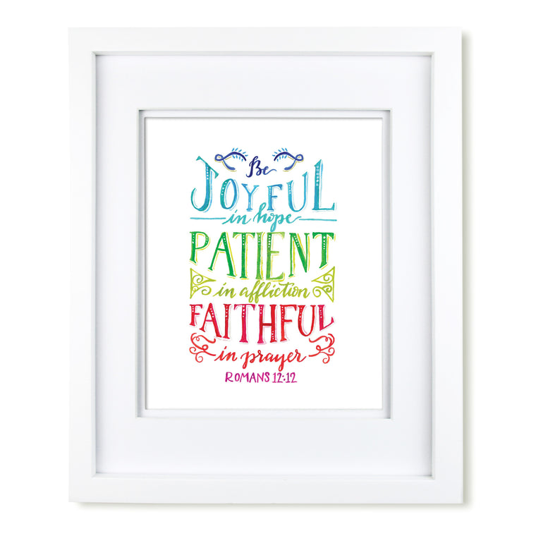 """Be Faithful in Prayer"" scripture art print"