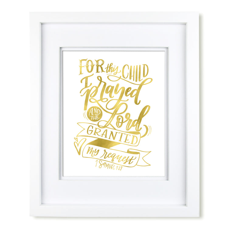 """For This Child I Prayed"" gold art print"
