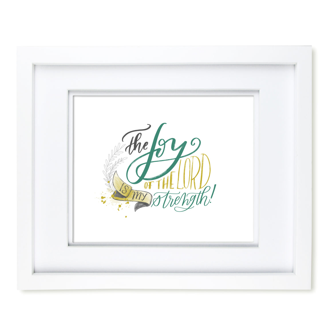 """Joy of the Lord"" scripture art print"