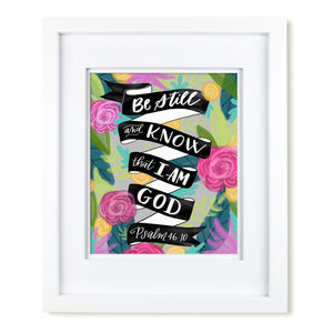 """Be Still"" scripture art print"