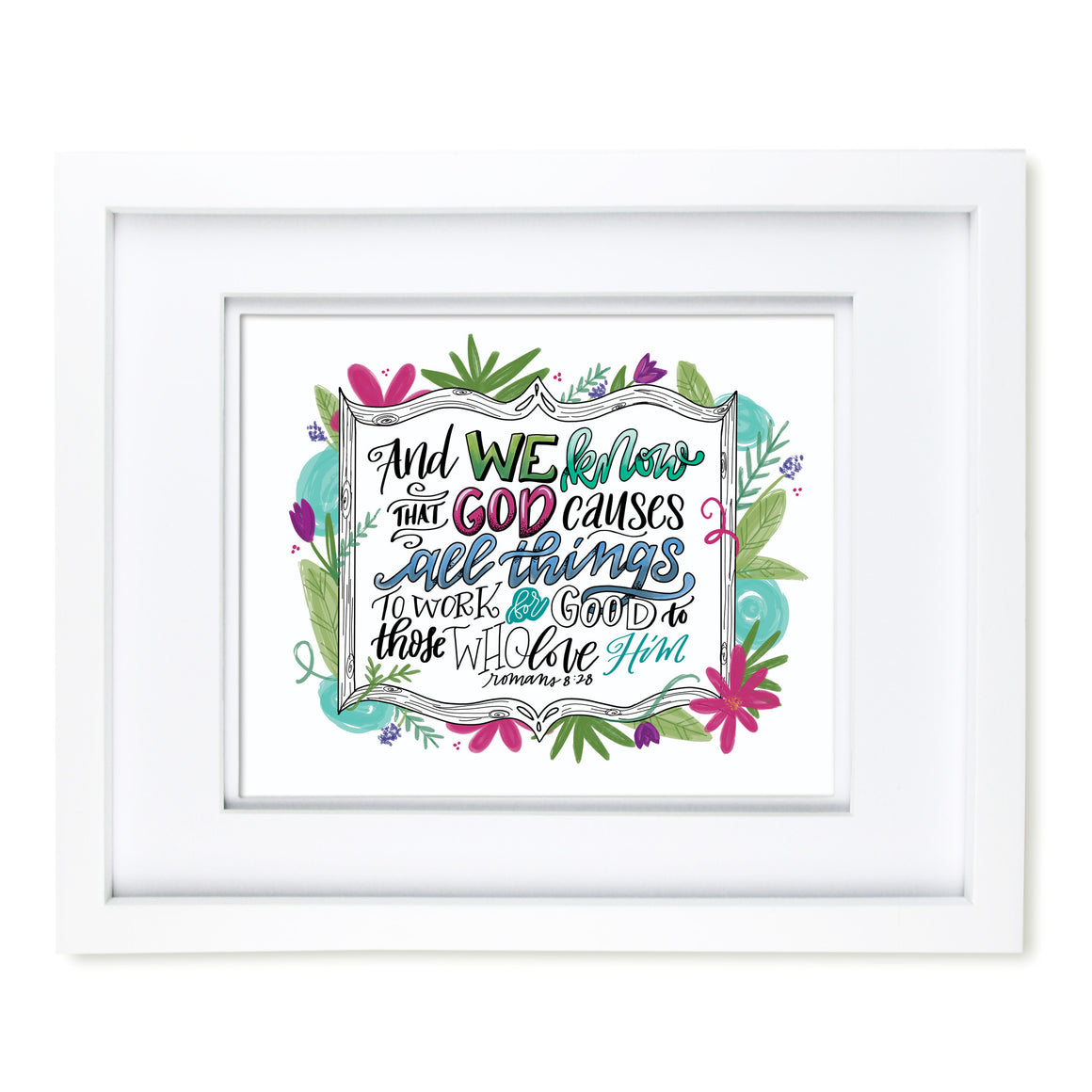 """All Things Work for Good"" scripture art print"