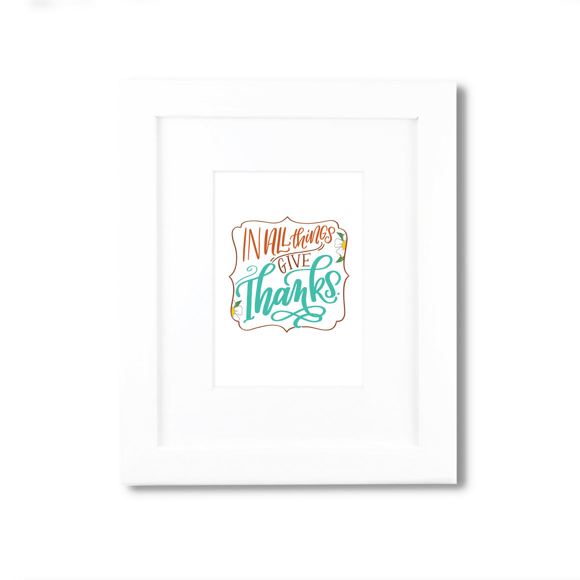 """In All Things Give Thanks"" scripture art print"