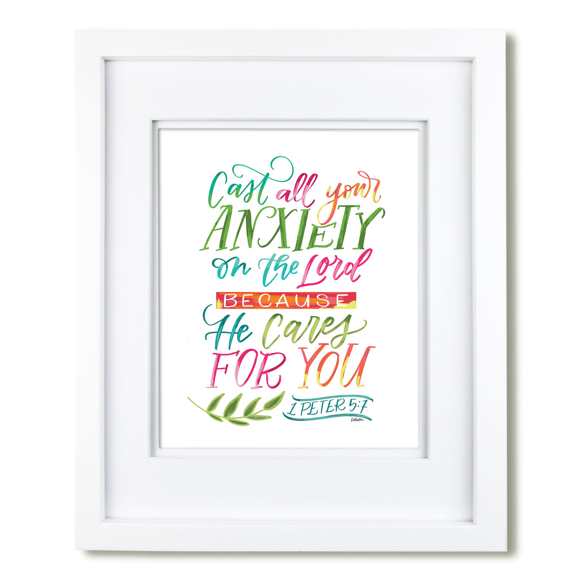 """Cast all your Anxiety on the Lord"" scripture art print"
