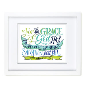 """Grace of God has Appeared"" scripture art print"