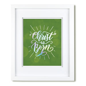"""Christ Is Born""  art print"