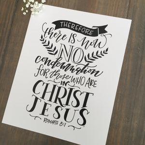 """There is No Condemnation"" scripture art print"
