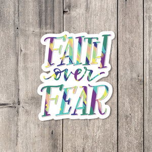 """Faith over Fear"" sticker"