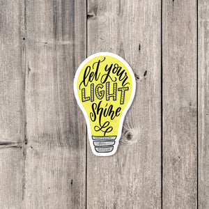 """Let Your Light Shine"" sticker"