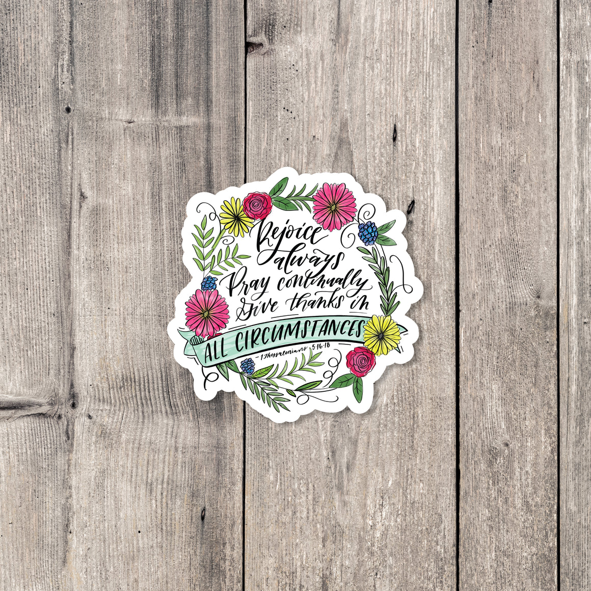 """Rejoice Always"" sticker"