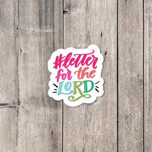 """Letter For the Lord"" sticker"