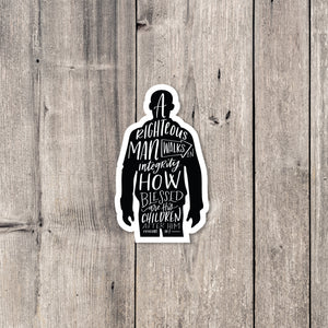 """A Righteous Man"" sticker"