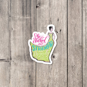 """Clothed in Strength"" sticker"