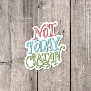 """Not Today Satan"" sticker"