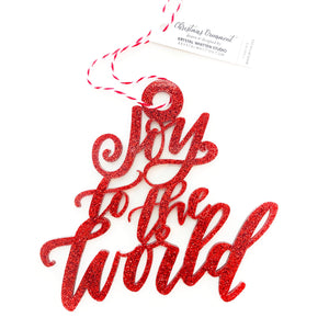 """Joy to the World"" Ornament"