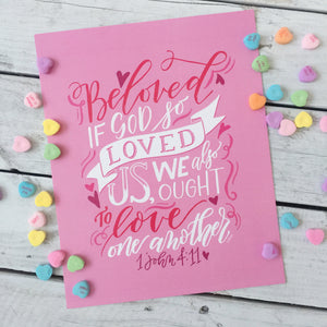 """Beloved...Love One Another"" scripture art print"