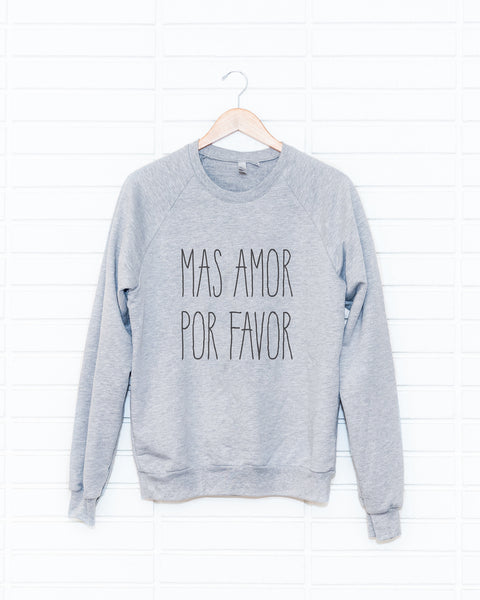 Mas Amor Adult Sweatshirt