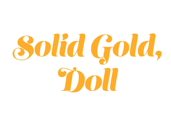Solid Gold Doll