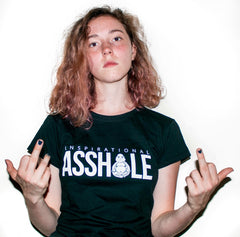 Inspirational Asshole Woman T-Shirt