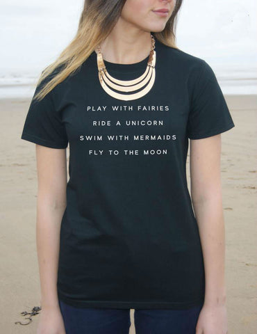 Fairies, Unicorns and Mermaids T Shirt