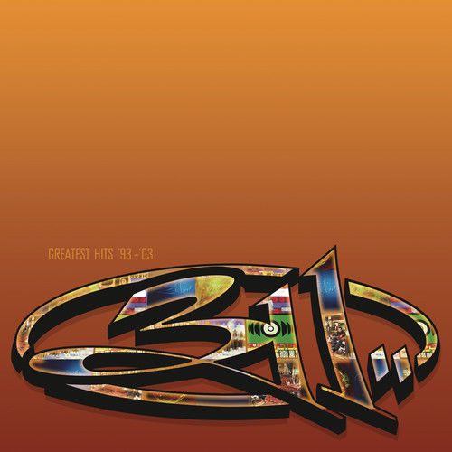 311 - Greatest Hits '93-'03 Album Cover