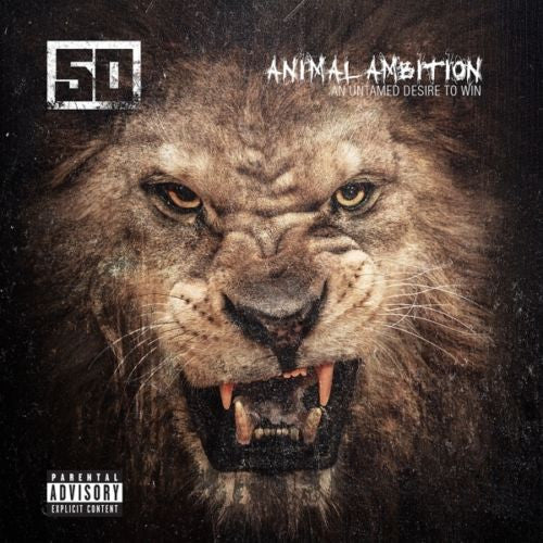 50 Cent - Amimal Ambition: An Untamed Desire To Win Album Cover