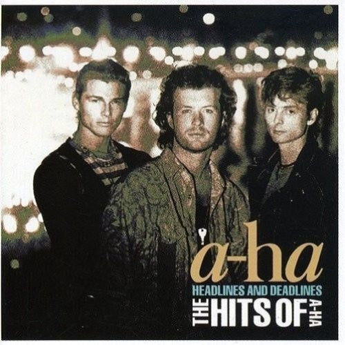 A-ha - Headlines And Deadlines: The Hits Of A-ha Album Cover