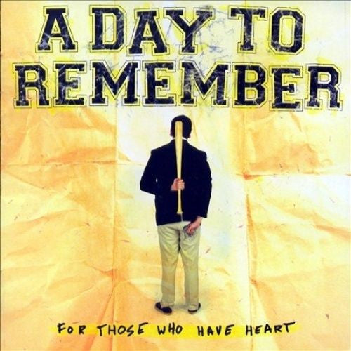 A Day To Remember - For Those Who Have Heart Album Cover