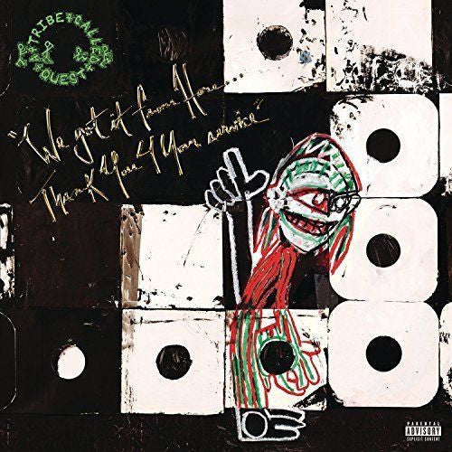 A Tribe Called Quest - We Got It From Here...Thank You 4 Your Service Album Cover