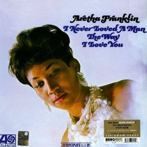 Aretha Franklin - I Never Loved A Man The Way I Love You Album Cover