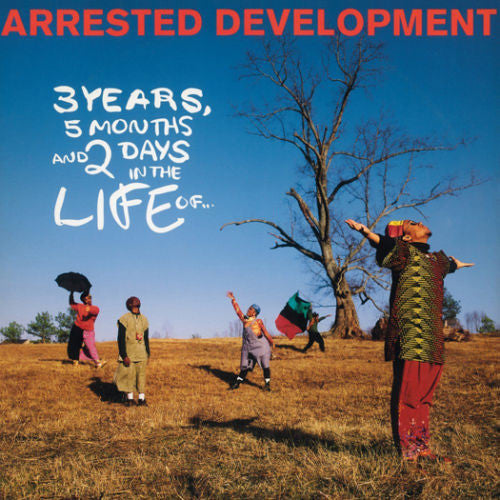 Arrested Development - 3 Years 5 Months and 2 Days In The Life Of Album Cover