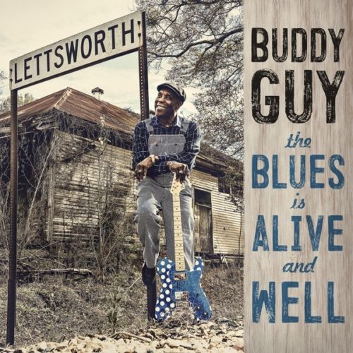 Buddy Guy - The Blues Is Alive And Well Album Cover