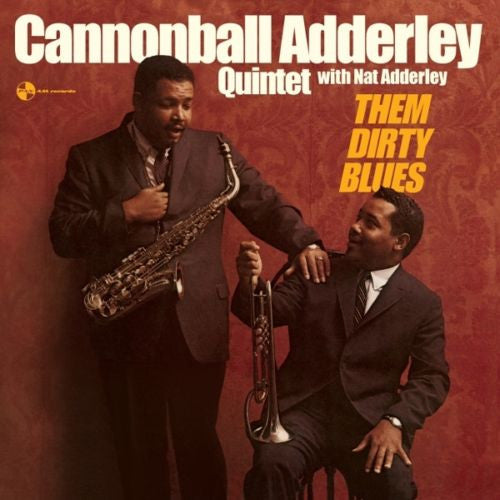 Cannonball Adderley Quintet with Nat Adderley - Them Dirty Blues Album Cover