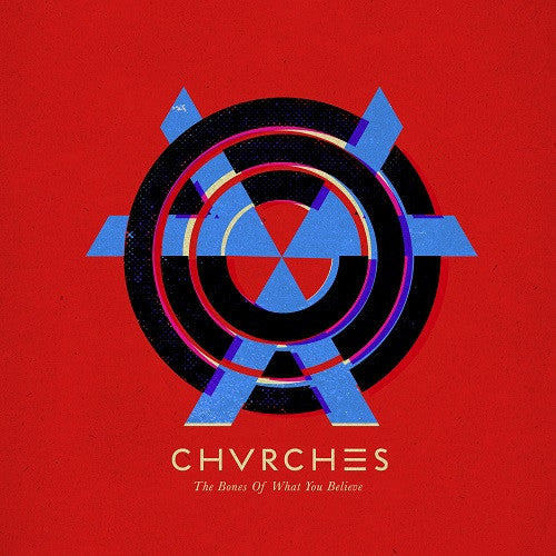 Chvrches - The Bones Of What You Believe Album Cover