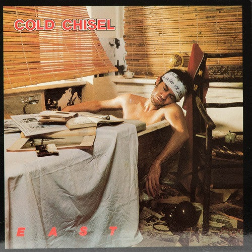 Cold Chisel - East Album Cover