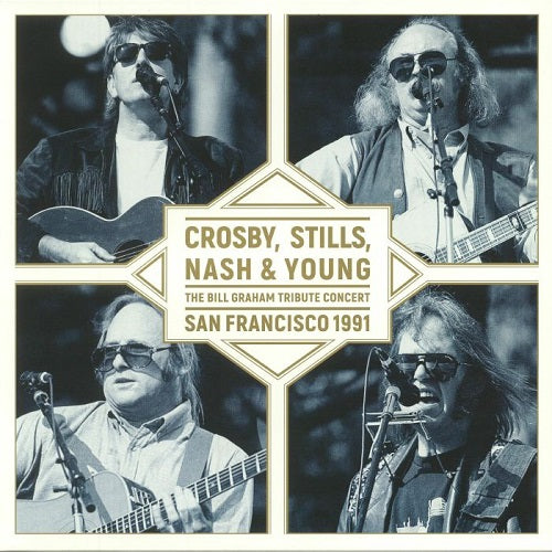 Crosby, Stills, Nash & Young - The Bill Graham Tribute Concert: San Francisco 1991 Album Cover