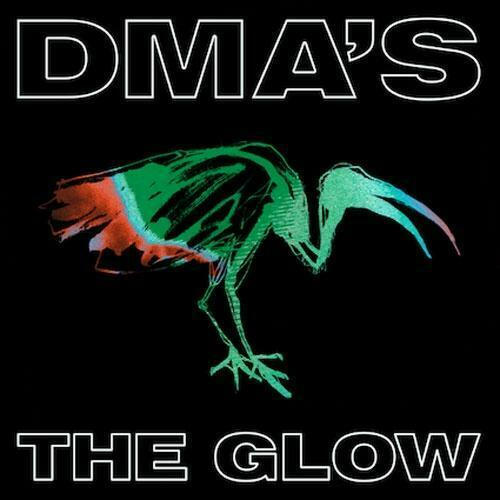 DMA's - The Glow Album Cover