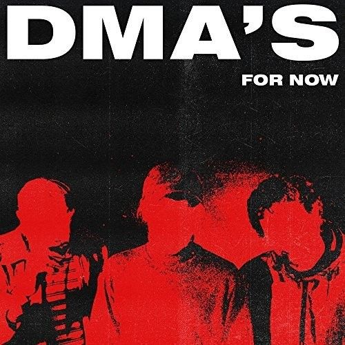 DMA's - For Now Album Cover