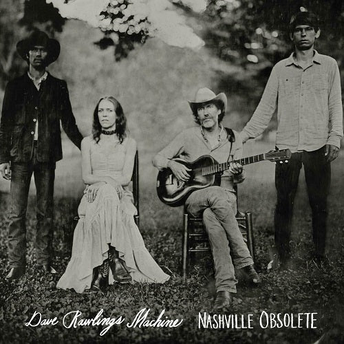 Dave Rawlings Machine - Nashville Obsolete Album Cover