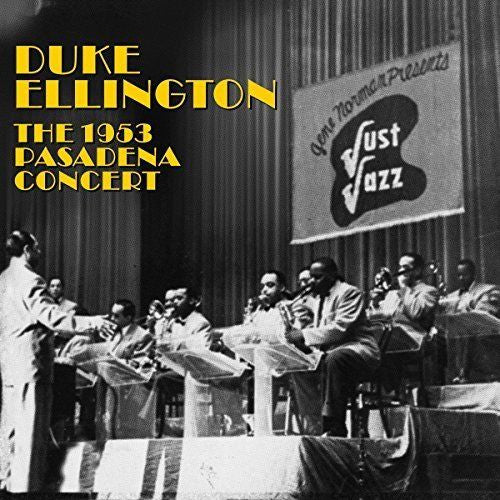 Duke Ellington - The 1953 Pasadena Concert Album Cover