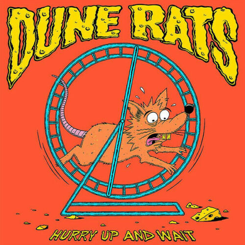 Dune Rats - Hurry Up And Wait Album Cover