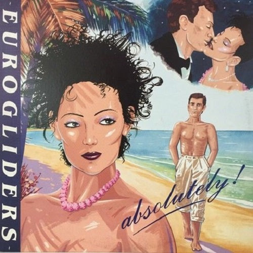 Eurogliders - Absolutely! (RSD 2018) Album Cover