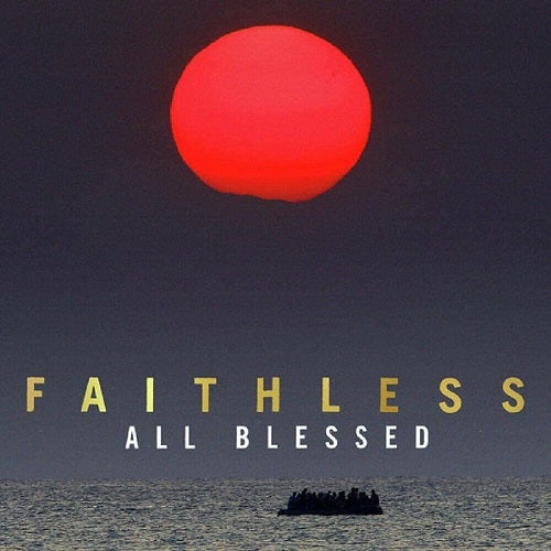 Faithless - All Blessed Album Cover
