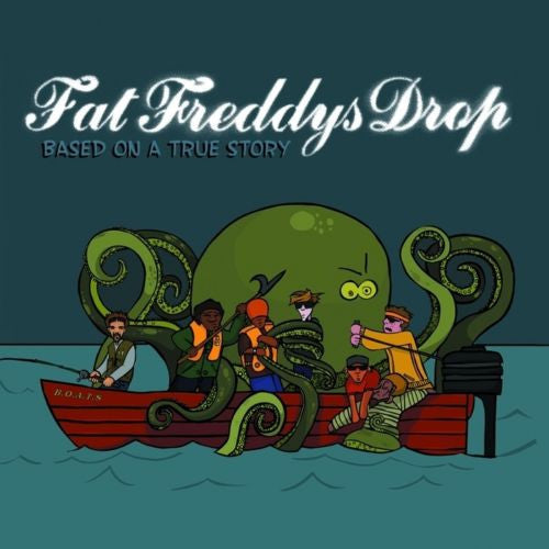 Fat Freddy's Drop - Based On A True Story Album Cover
