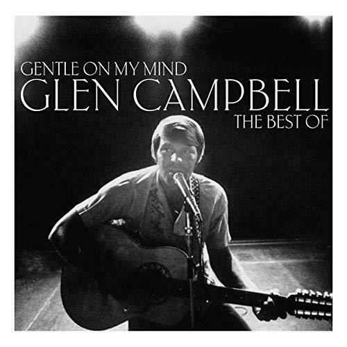 Glen Campbell - Gentle On My Mind: The Best Of Glen Campbell Album Cover