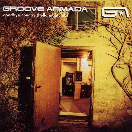Groove Armada - Goodbye Country (Hello Nightclub) Album Cover