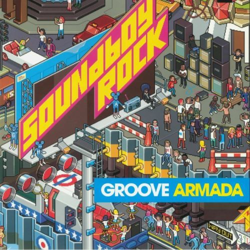 Groove Armada - Soundboy Rock Album Cover
