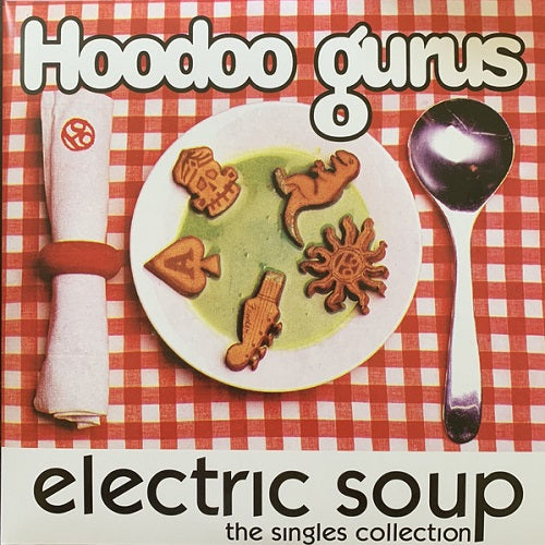 Hoodoo Gurus - Electric Soup: The Singles Collection Album Cover