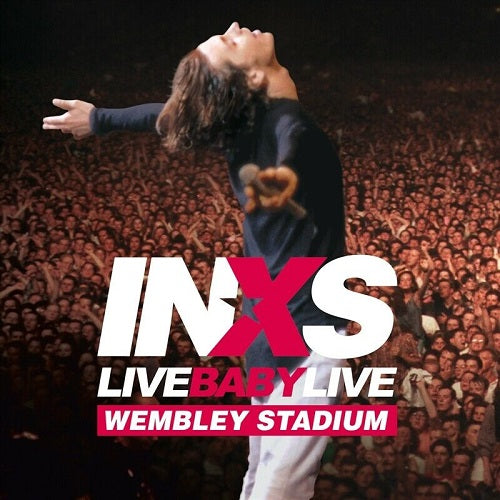 INXS - Live Baby Live: Wembley Stadium Album Cover